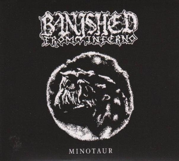 Banished from Inferno - Minotaur
